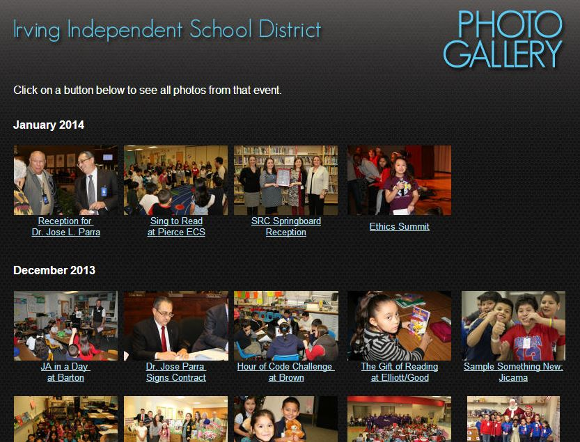 Designed to share photos with Irving ISD parents, students, employees and the community at large, Irving ISD has created an online photo gallery.